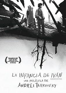 LA INFANCIA DE IVAN (IVANOVO DETSTVO)