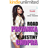 Priyanka Chopra: Road to Destiny