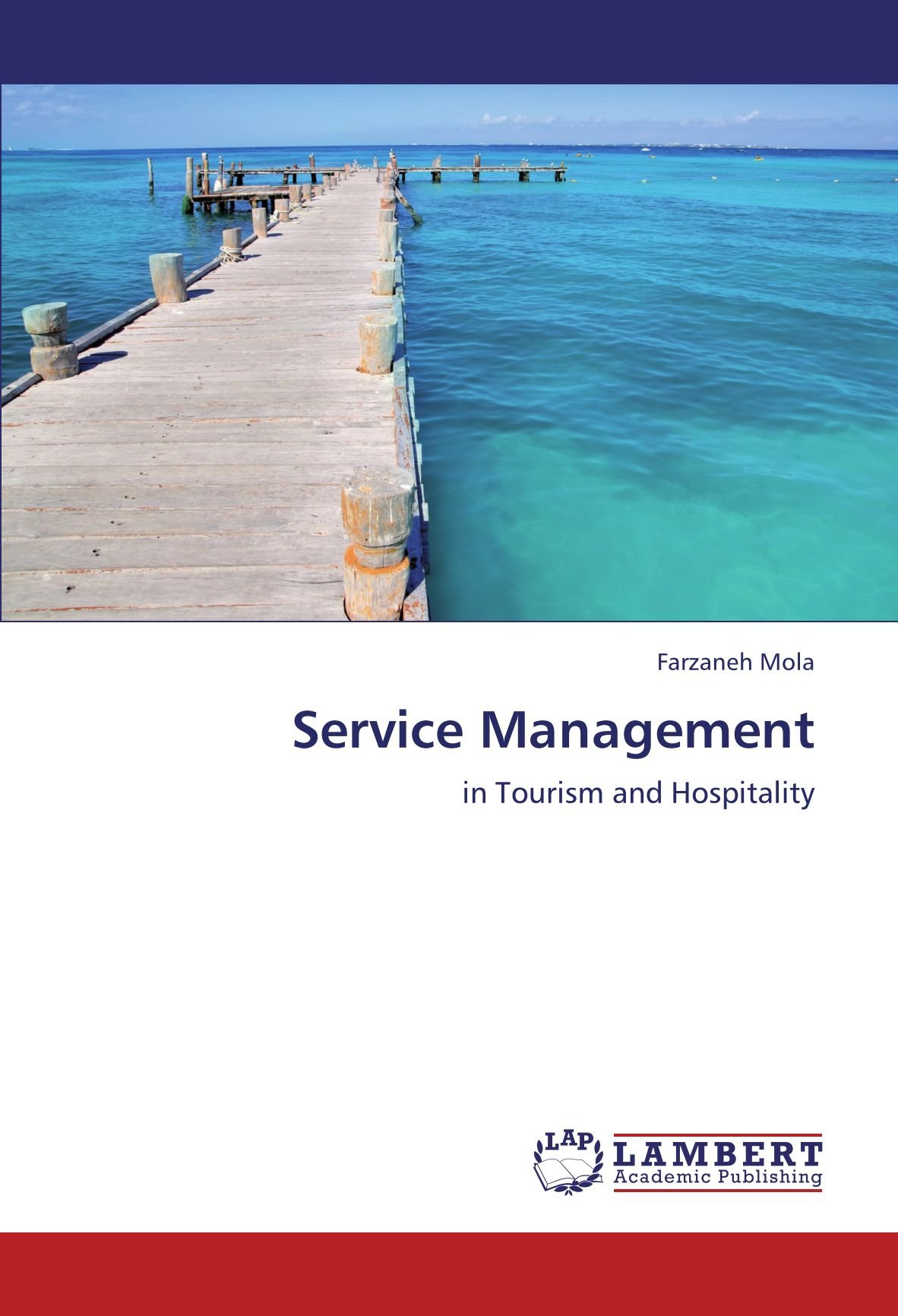 Service Management: in Tourism and Hospitality PDF
