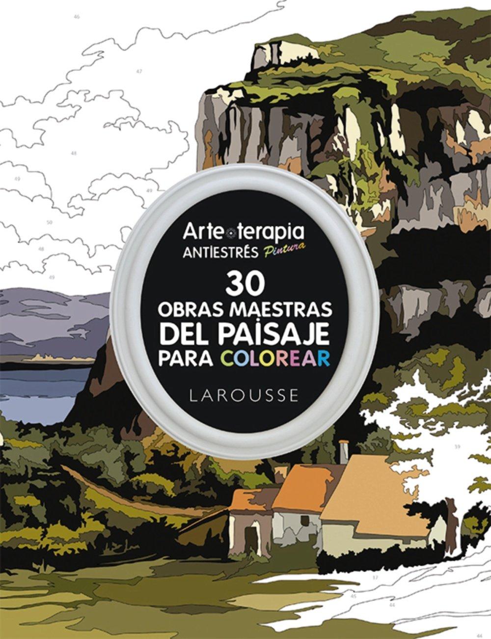 Arte-terapia 30 obras maestras del paisaje para colorear Larousse ...