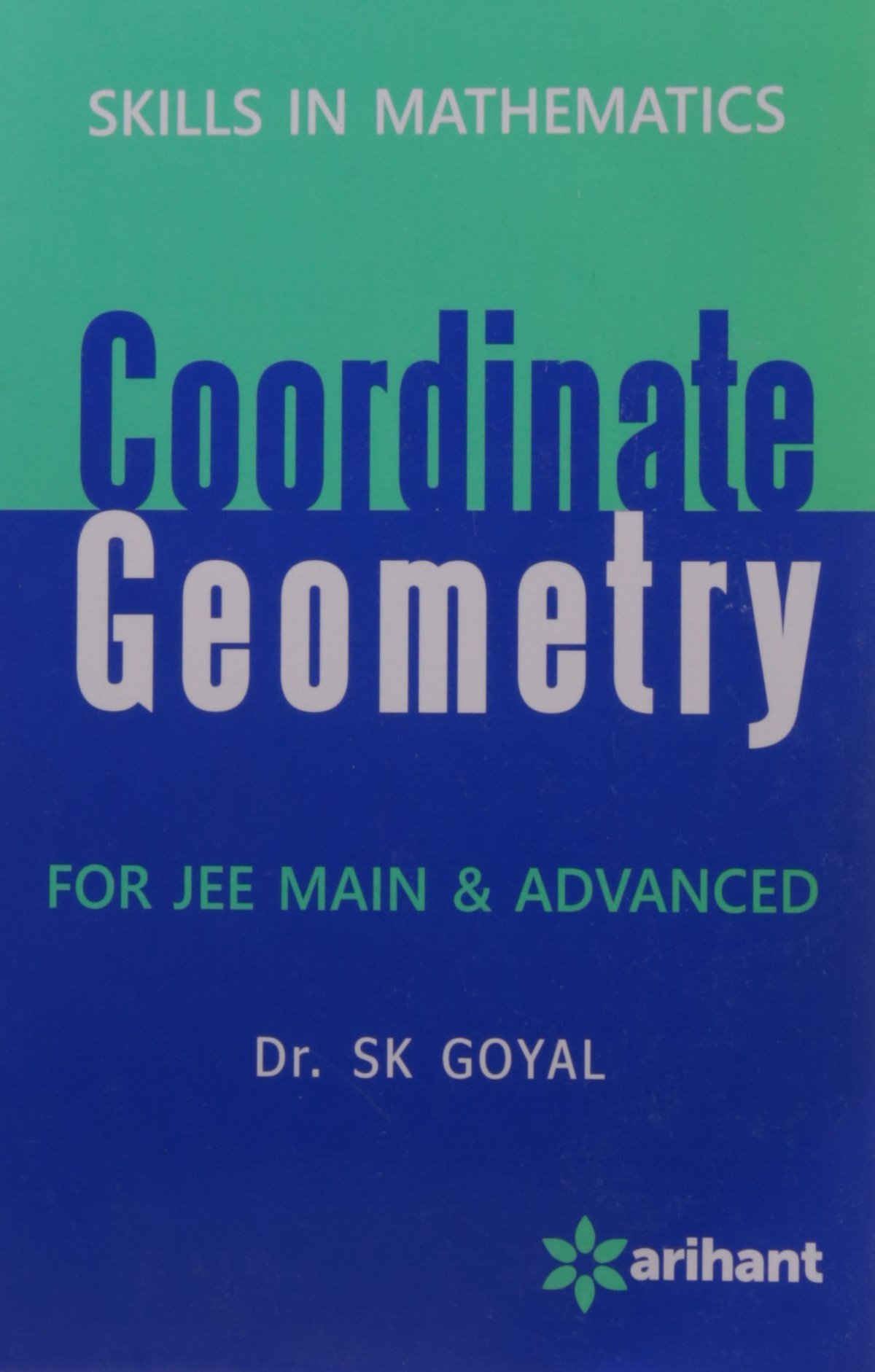 Buy Skills In Mathematics - COORDINATE GEOMETRY for JEE Main ...