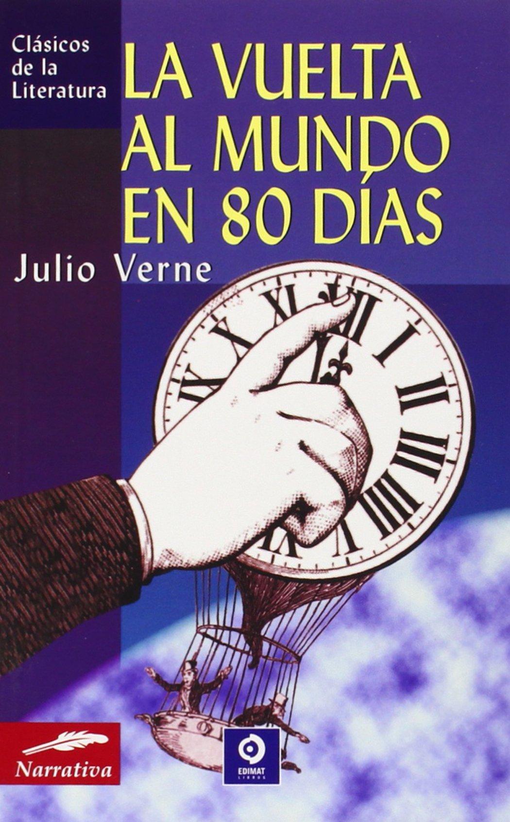 La vuelta al mundo en 80 días (Clásicos de la literatura universal) (Inglés) Libro de bolsillo – 1 oct 2004 Julio Verne Edimat Libros 8497645456 Action & Adventure