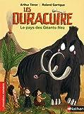 Les Duracuire, le pays des Géants-Nez - Roman Humour - De 7 à 11 ans