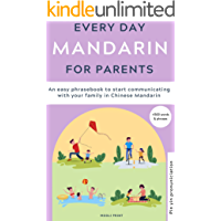 Everyday Mandarin for Parents - eBook: Learn Mandarin: a practical Mandarin Chinese Phrasebook with parenting phrases to…