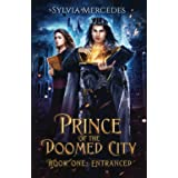 Entranced (Prince of the Doomed City)