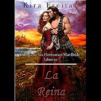 La Reina (Trilogía de las Hermanas MacBride nº 1) (Spanish Edition)