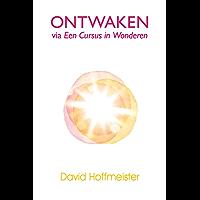 Ontwaken Via Een Cursus in Wonderen