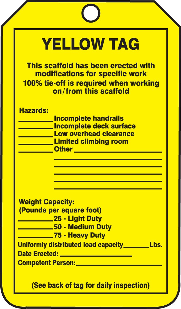 Accuform TRS208PTP Scaffold Status Tag, Legend ''YELLOW TAG - THIS SCAFFOLD HAS BEEN ERECTED WITH MODIFICATIONS FOR SPECIFIC WORK - 100% TIE-OFF IS REQUIRED WHEN WORKING ON/FROM THIS SCAFFOLD'', 5.75'' Length x 3.25'' Width x 0.015'' Thickness, RP-Plastic, Bla