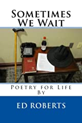 Sometimes We Wait Kindle Edition