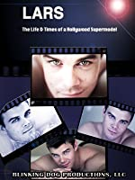 LARS: The Life & Times of a Hollywood Supermodel [OV]