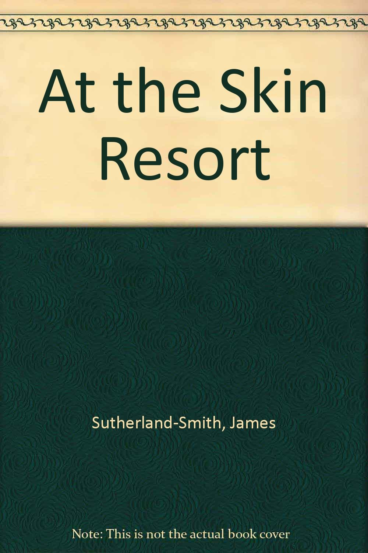 At the Skin Resort pdf