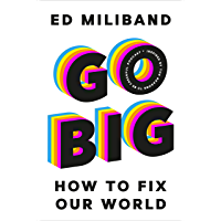 GO BIG: How To Fix Our World (English Edition)