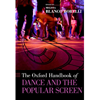 The Oxford Handbook of Dance and the Popular Screen (Oxford Handbooks) book cover
