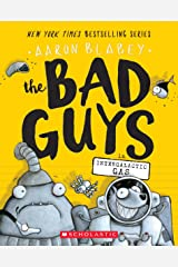 The Bad Guys in Intergalactic Gas (The Bad Guys #5) Paperback