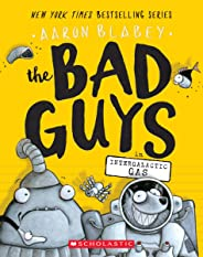 The Bad Guys in Intergalactic Gas (The Bad Guys #5) (5)