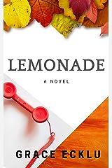 Lemonade: A novel Kindle Edition