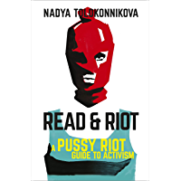 Read and Riot: A pussy riot guide to activism