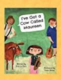 I've Got a Cow Called Maureen