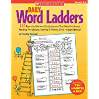 Daily Word Ladders: Grades 2-3: 100 Reproducible Word Study Lessons That Help Kids Boost Reading, Vocabulary, Spelling and Phonics Skills—Independently!