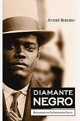 Diamante Negro - Biografia de Leônidas da Silva eBook Kindle