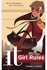The It Girl Rules: It's Getting Haute In Here Kindle Edition