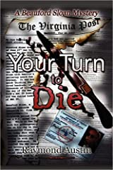 Your Turn To Die (The Beauford Sloan Mysteries)