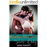 My Brother-In-Law's Secret Baby (His Secret Baby Book 12)