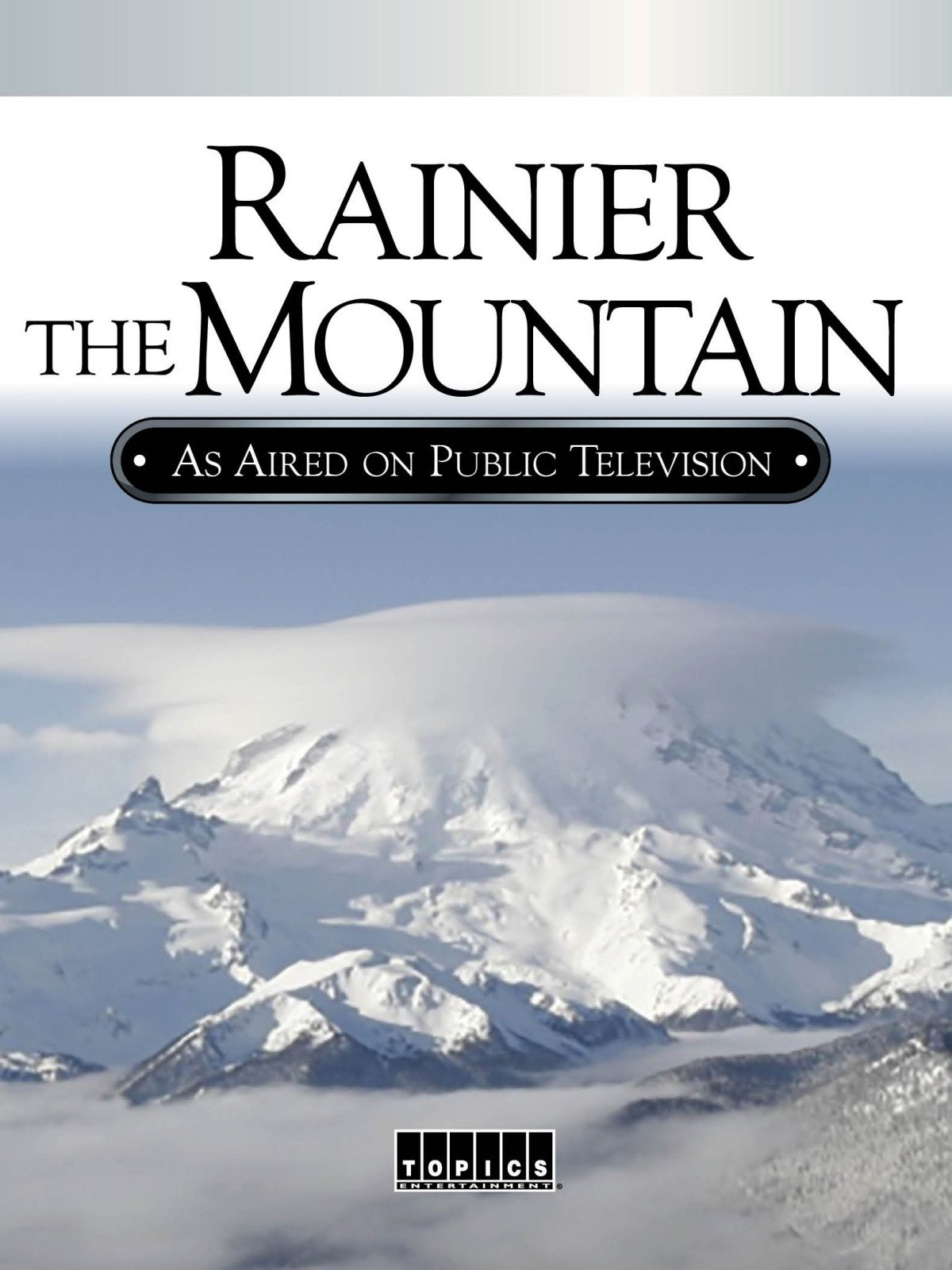 Watch Rainier The Mountain Prime Video