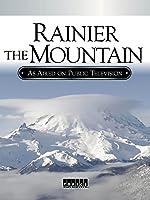 Rainier The Mountain