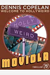 Moviola (Welcome to Hollyweird) Kindle Edition