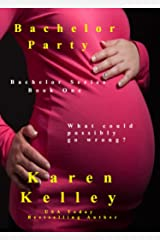 Bachelor Party (Bachelor Series Book 1) Kindle Edition