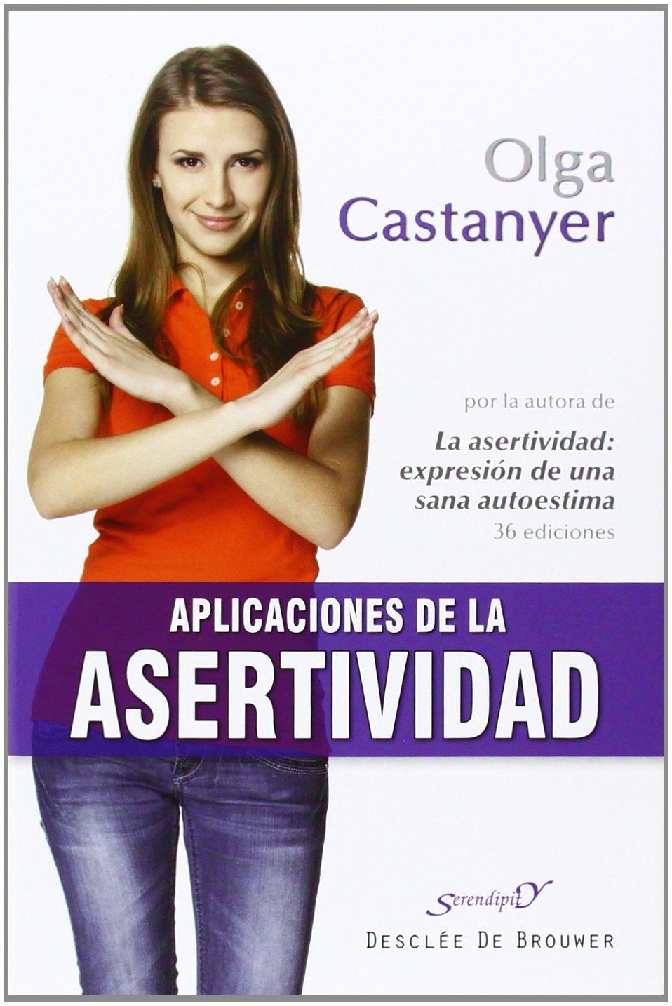 Aplicaciones de la asertividad (Serendipity): Amazon.es: Olga Castanyer  Maier-Spiess: Libros