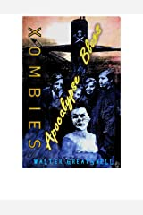 XOMBIES: Apocalypse Blues Kindle Edition