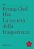 La società della trasparenza (Figure)