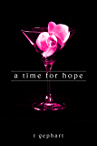 A Time for Hope (The Lexi Series Book 3)