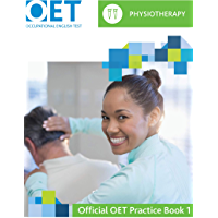 OET Physiotherapy: Official OET Practice Book 1: For tests from 31 August 2019 (English Edition)