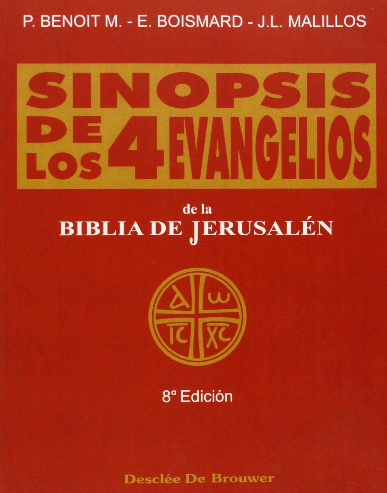 Sinopsis de los cuatro evangelios - vol. 1 Biblia de Jerusalén: Amazon.es: Bismard, Benoit, Malillos: Libros