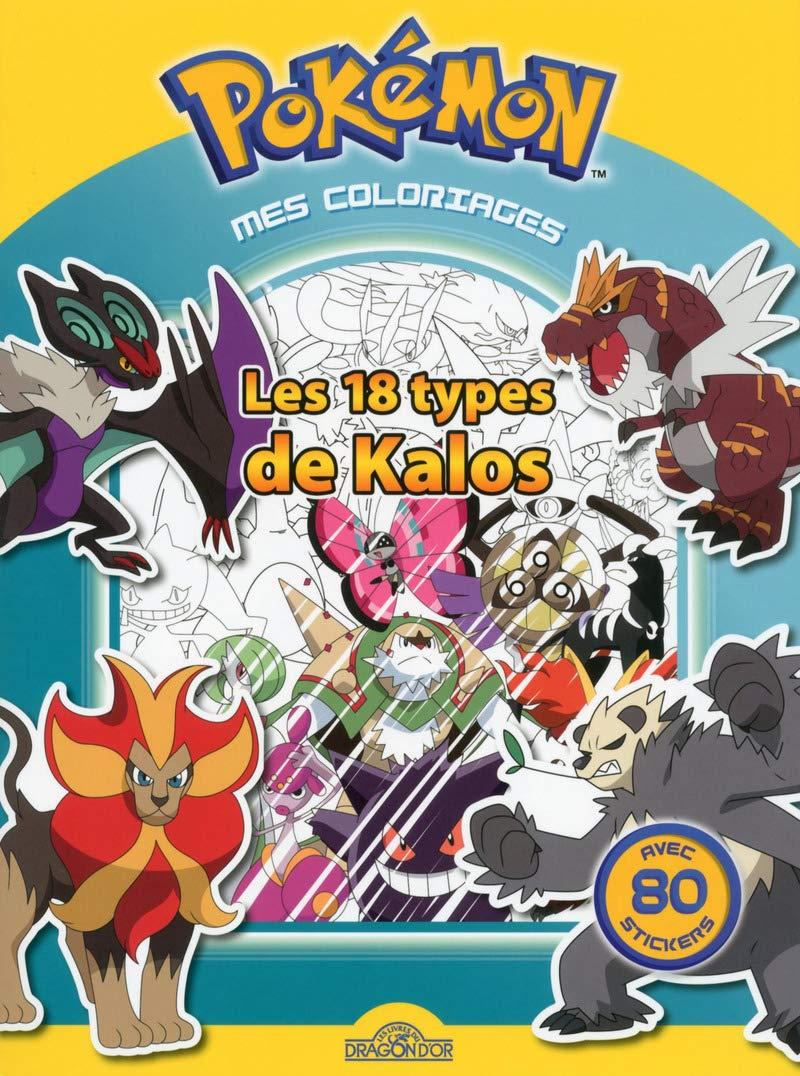 Mes Coloriages Les 18 Types De Kalos Pokemon 9782821205499