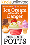 Ice Cream with a Side of Danger (Daley Buzz Treasure Cove Cozy Mystery Book 14)
