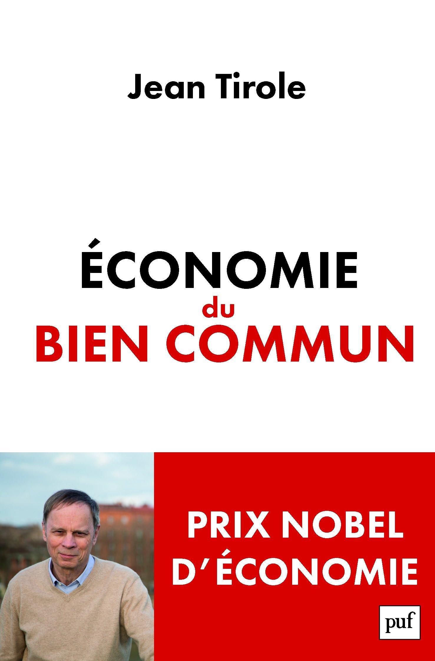 Économie du bien commun Broché – 11 mai 2016 Jean Tirole 2130729967 Sciences Essais économie