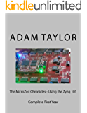The MicroZed Chronicles - Using the Zynq 101 (English Edition)