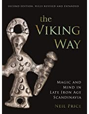 The Viking Way: Magic and Mind in Late Iron Age Scandinavia: Religion and War in the Later Iron Age of Scandinavia