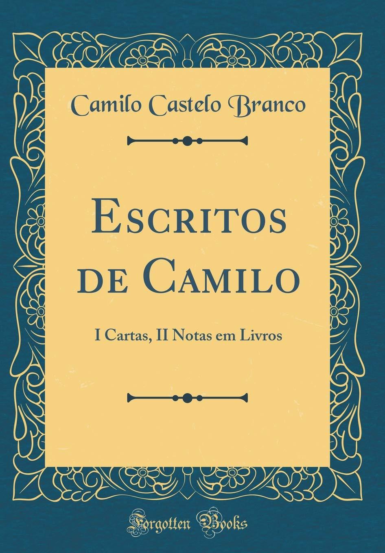 Amazon.com: Escritos de Camilo: I Cartas, II Notas Em Livros ...