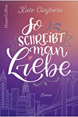 So schreibt man Liebe (German Edition) Kindle Edition