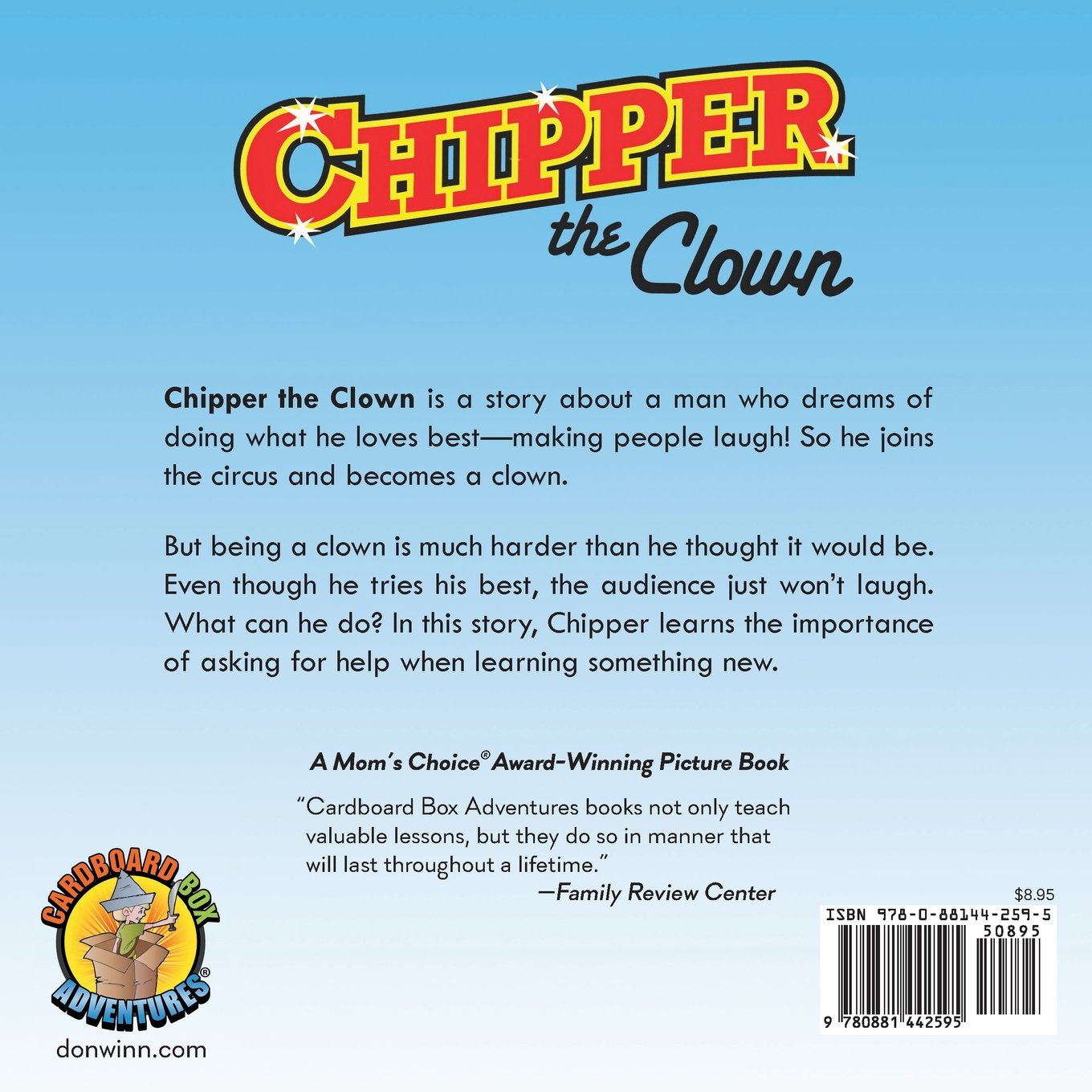 Chipper The Clown: A Kids Book About A Circus Clown Who Learns That It S  Important To Ask For Help In Order To Follow Your Dreams (cardboard Box