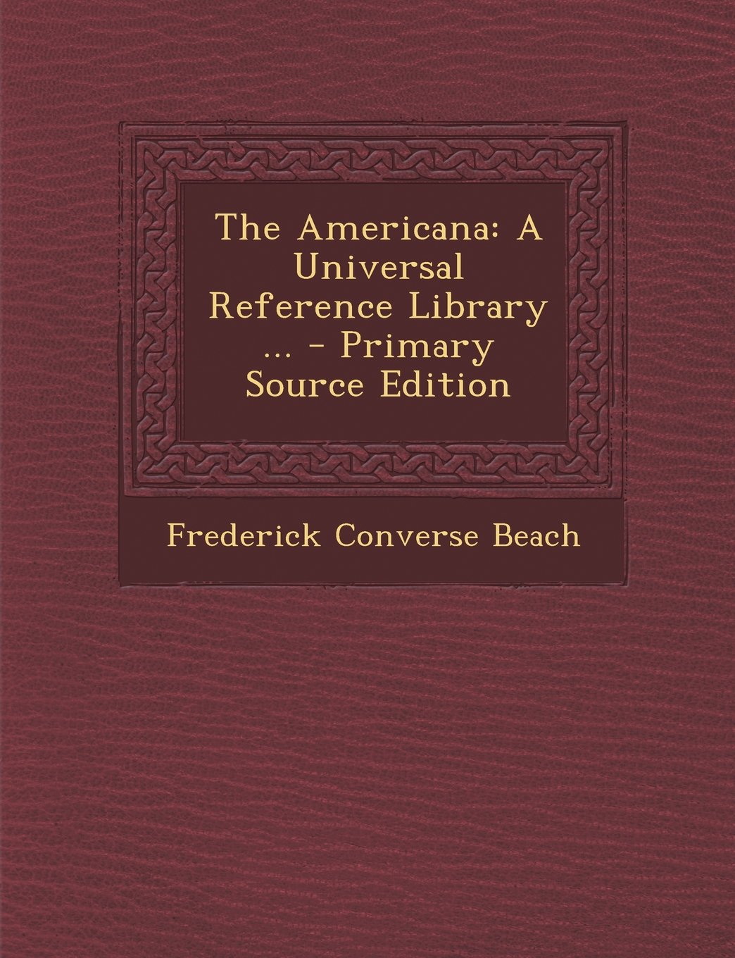 Download The Americana: A Universal Reference Library ... pdf