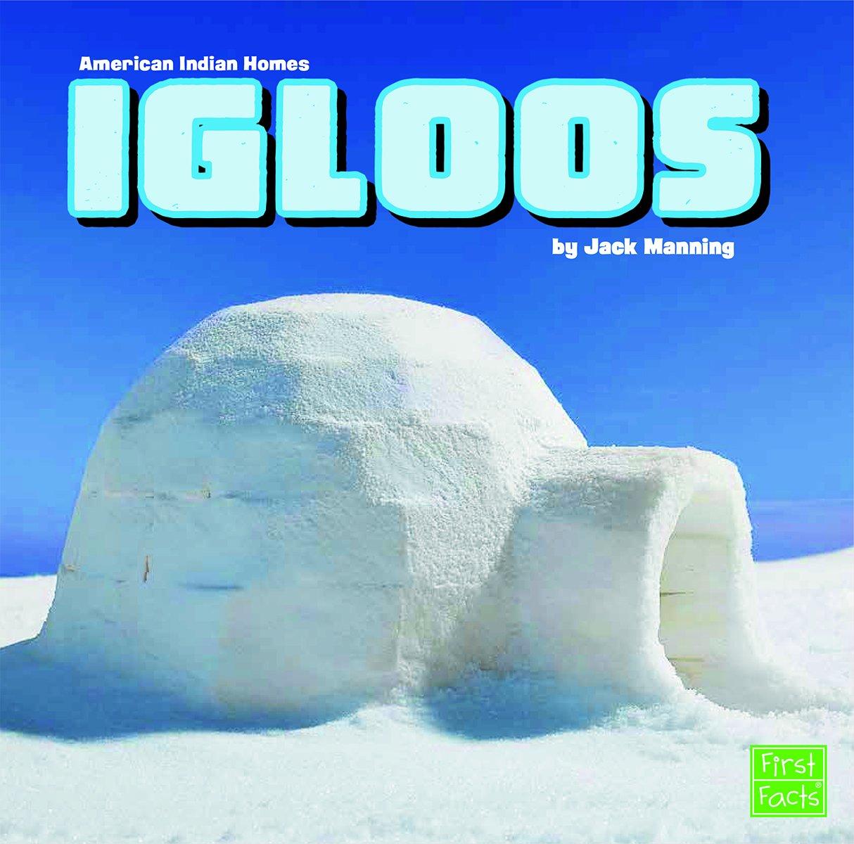 Igloos (American Indian Homes) pdf epub