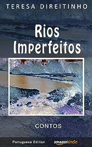 Rios Imperfeitos   Contos (Portuguese Edition - Livro em Português)