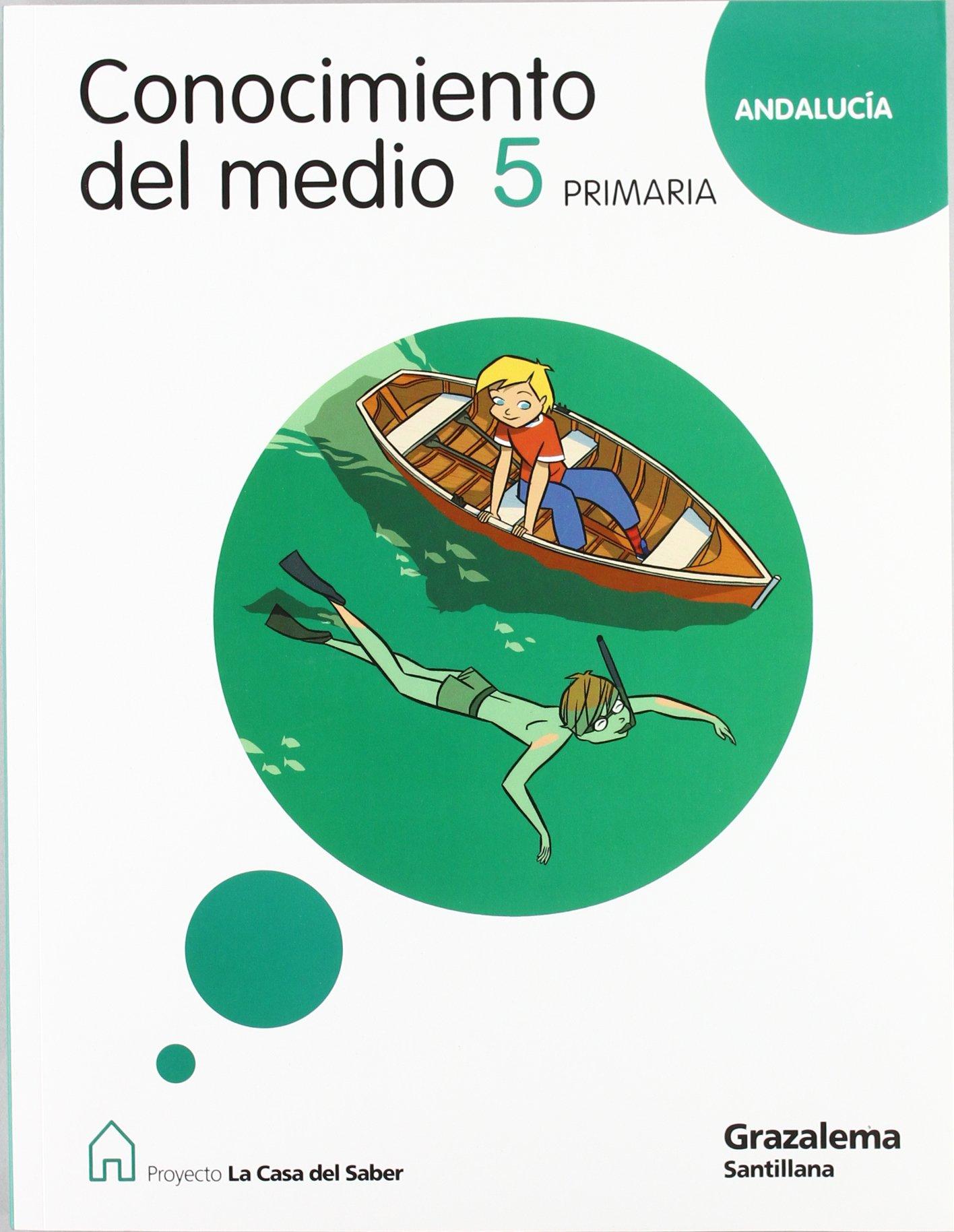 CONOCIMIENTO DEL MEDIO ANDALUCIA 5 PRIMARIA LA CASA DEL SABER PDF