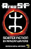 AfroSF: Science Fiction by African Writers